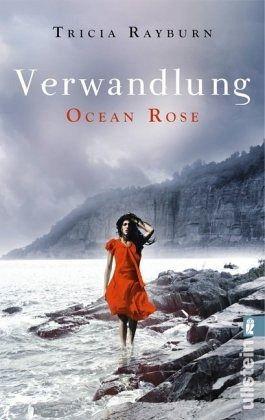 Buch-Reihe Ocean Rose Trilogie von Tricia Rayburn
