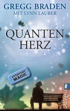 Quanten-Herz - Braden, Gregg; Lauber, Lynn
