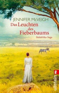 Das Leuchten des Fieberbaums - McVeigh, Jennifer