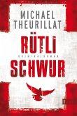 Rütlischwur / Kommissar Eschenbach Bd.4