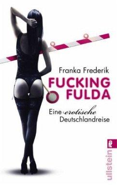 Fucking Fulda - Frederik, Franka