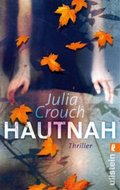 Hautnah - Crouch, Julia