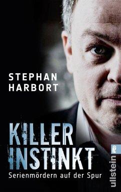Killerinstinkt - Harbort, Stephan