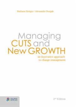 Managing Cuts and New Growth - Heitger, Barbara; Doujak, Alexander