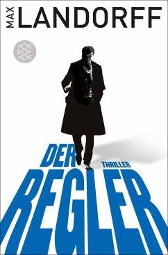 Der Regler / Gabriel Tretjak Bd.1 - Landorff, Max