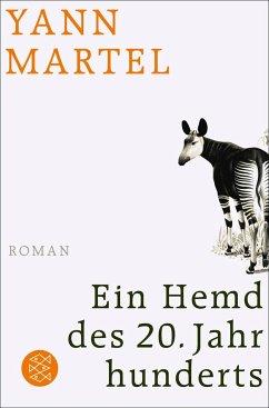 Ein Hemd des 20. Jahrhunderts - Martel, Yann