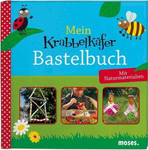 Mein Krabbelkäfer-Bastelbuch