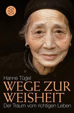 Wege zur Weisheit - Tügel, Hanne