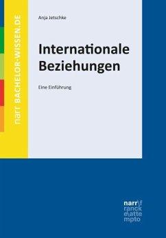 Internationale Beziehungen - Jetschke, Anja