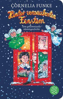 Hinter verzauberten Fenstern - Funke, Cornelia
