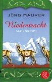 Niedertracht / Kommissar Jennerwein Bd.3