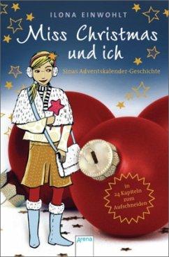 Miss Christmas und ich / Sina - Einwohlt, Ilona