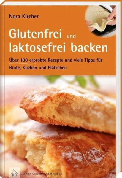 glutenfrei und laktosefrei backen von nora kircher buch. Black Bedroom Furniture Sets. Home Design Ideas