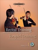 Recital Training. Vorspiel-Training, für Violine, m. 2 Audio-CDs
