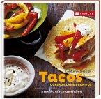 Tacos, Quesadillas & Burritos