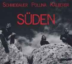 Süden - Schmidbauer,Werner/Pollina,Pippo/Kälberer,Martin