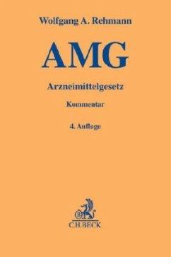 Arzneimittelgesetz (AMG), Kommentar - Rehmann, Wolfgang A.