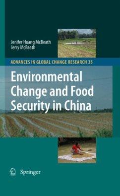 Environmental Change and Food Security in China - McBeath, Jenifer Huang;McBeath, Jerry