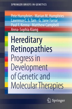 Hereditary Retinopathies - Humphries, Pete; Humphries, Marian M.; Tam, Lawrence C. S.; Farrar, G. Jane; Kenna, Paul F.; Campbell, Matthew; Kiang