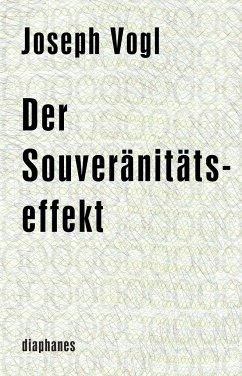 Der Souveränitätseffekt - Vogl, Joseph