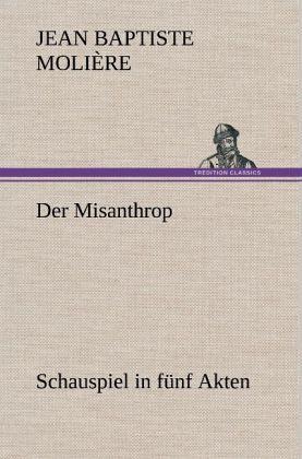 Der Misanthrop - Molière