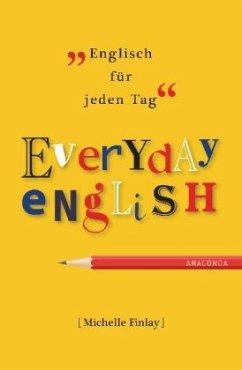 Everyday English. Englisch für jeden Tag