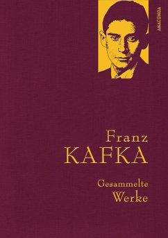 Franz Kafka - Gesammelte Werke (Iris®-LEINEN mit goldener Schmuckprägung) - Kafka, Franz