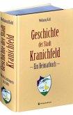 Geschichte der Stadt Kranichfeld in Thüringen - Ein Heimatbuch