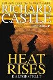 Heat Rises - Kaltgestellt / Nikki Heat Bd.3