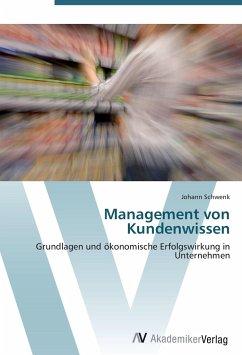 9783639408508 - Schwenk, Johann: Management von Kundenwissen - Buch