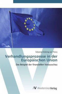 9783639407396 - Sebastian Gröning-von Thüna: Verhandlungsprozesse in der Europäischen Union - Ktieb