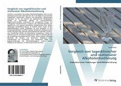 9783639408041 - Krohn, Lucia: Vergleich von tagesklinischer und stationärer Alkoholentwöhnung - Buch
