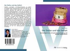 9783639407730 - Sehovic, Kenan: Der Dollar und das Defizit - Libro