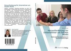 9783639408218 - Zuschrott, Silvia: Herausforderung für Unternehmer am lokalen Markt - Buch