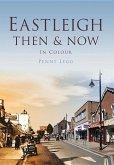 Eastleigh Then & Now