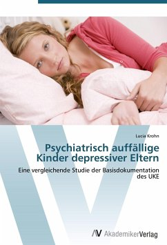 9783639407983 - Krohn, Lucia: Psychiatrisch auffällige Kinder depressiver Eltern - کتاب