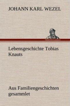 Lebensgeschichte Tobias Knauts