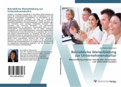 9783639407563 - Ann-Kathrin Heinemann: Betriebliche Weiterbildung zur Unternehmenskultur - كتاب