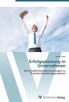 9783639408805 - Heiko Stahr: Erfolgsplanung in Unternehmen - Buch