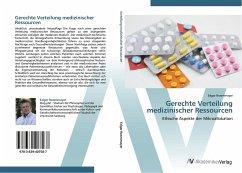 9783639407587 - Edgar Rosenmayer: Gerechte Verteilung medizinischer Ressourcen - Buch
