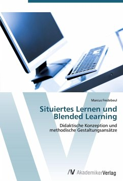 9783639407914 - Fredebeul, Marcus: Situiertes Lernen und Blended Learning - Livre
