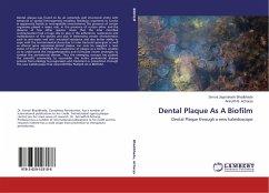 Dental Plaque As A Biofilm