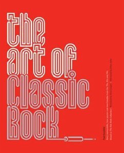 The Art of Classic Rock - Grushkin, Paul