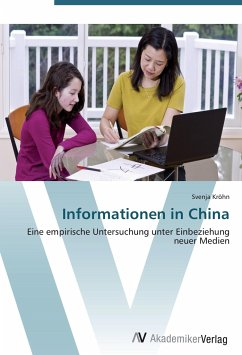 9783639408331 - Kröhn, Svenja: Informationen in China - Buch