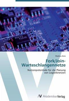9783639407969 - Arns, Markus: Fork/Join-Warteschlangennetze - Kniha