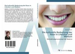 9783639407440 - Katharina Baisch: Die kulturelle Bedeutung der Nase in Literatur und Medizin - Livro