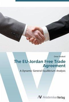 9783639408539 - Feraboli, Omar: The EU-Jordan Free Trade Agreement - Buch