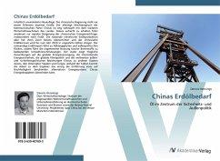 9783639407693 - Dennis Hennings: Chinas Erdölbedarf - Buku