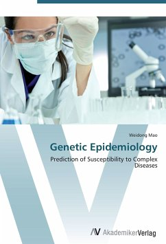 9783639407921 - Mao, Weidong: Genetic Epidemiology: Prediction of Susceptibility to Complex Diseases - Libro