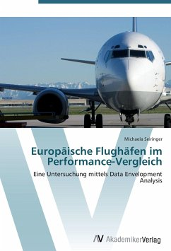 9783639408423 - Seiringer, Michaela: Europäische Flughäfen im Performance-Vergleich - Buch